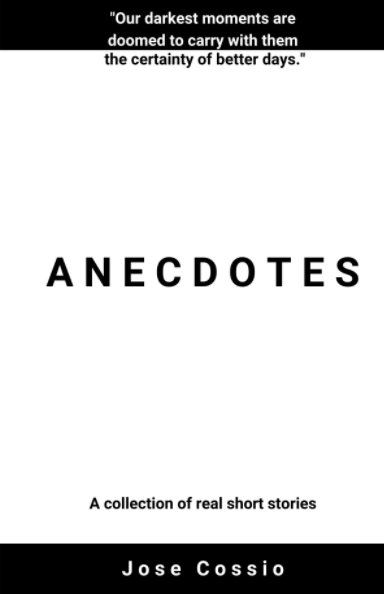 View Anecdotes by José Cossio