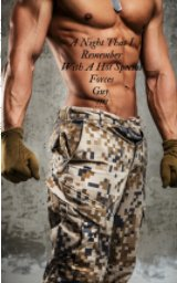 A Night That I Remember Wirh A Hot Special Forces Guy !!!!!!! book cover