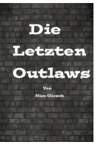 Die Letzten Outlaws book cover
