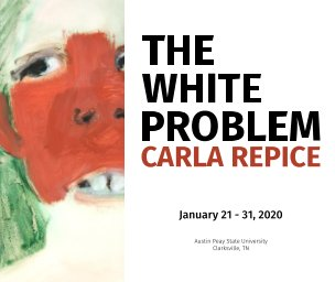 Carla Repice: The White Problem - softcover book cover