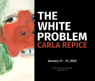 Carla Repice: The White Problem - hardcover book cover