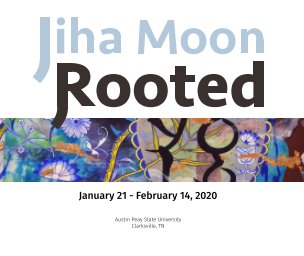 Jiha Moon: Rooted - softcover book cover
