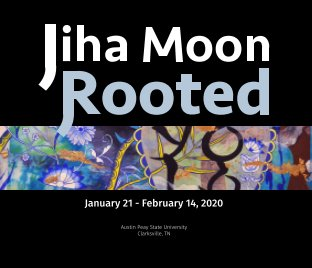 Jiha Moon: Rooted - hardcover book cover