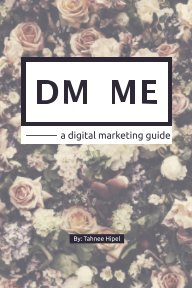 DM ME - a digital marketing guide book cover