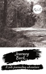 Journey Back Journal - Road Cover book cover