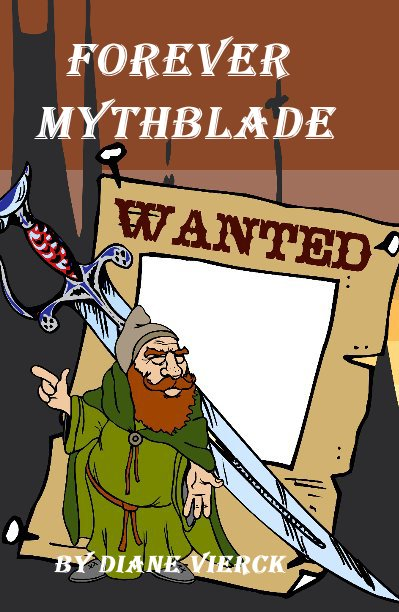 View Forever Mythblade by Diane Vierck