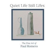 Quiet Life Still Lifes book cover