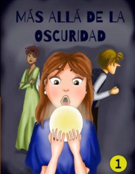 Más allá de la oscuridad book cover