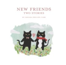 New Friends: Two Stories Softcover book cover