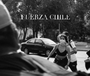 Fuerza Chile - Fotolibro Carolina Pérez book cover