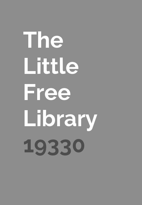 View The Little Free Library 19330 by James Smith