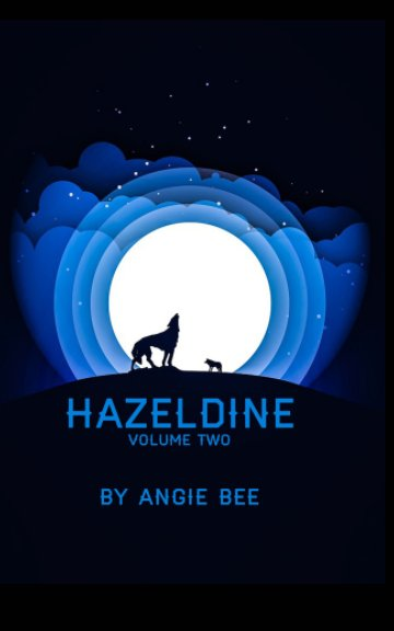 View Hazeldine Volume Two by Angie Bee