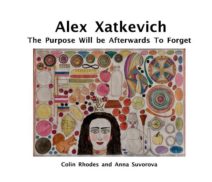 Ver Alex Xatkevich por Anna Suvorova, Colin Rhodes