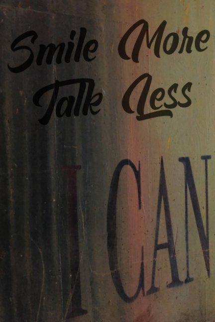 View Talk Less. Smile More by Scott Alan