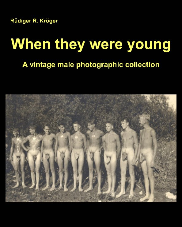 View When they were young by Rüdiger R. Kröger