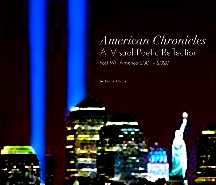View American Chronicles 2020 by Frank Elkins