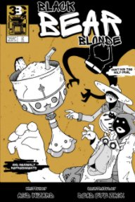 Black Bear Blonde : ISSUE TWO book cover
