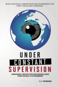 Under Constant Supervision book cover