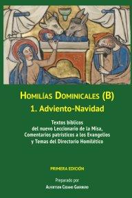 Homilías Dominicales B: 1. Adviento-Navidad book cover