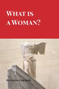 What is a Woman? book cover