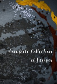 Complete Collection of Recipes book cover