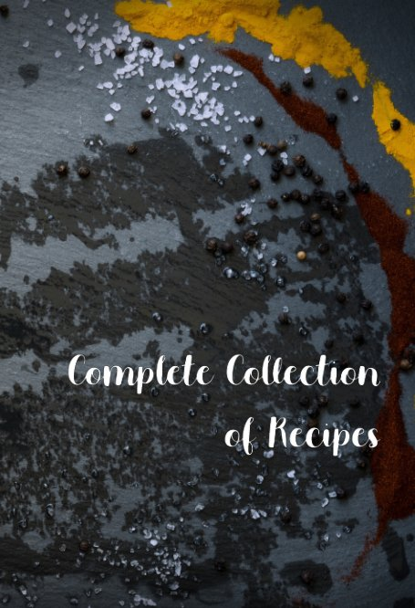 View Complete Collection of Recipes by Kaylie Rivas
