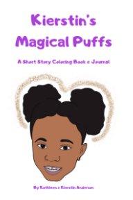 Kierstin's Magical Puffs book cover