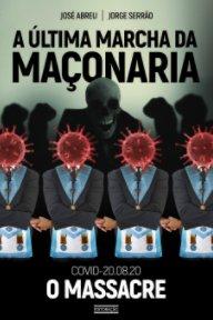 A Última Marcha da Maçonaria book cover