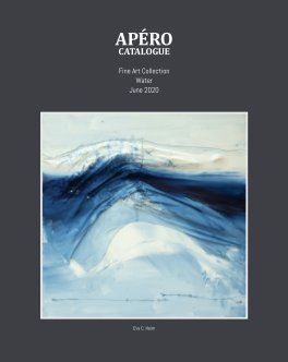 APÉRO Catalogue - HardCover - Water - July -2020 book cover