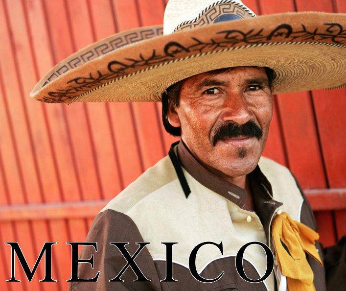 View Mexico by Michael Schuhmann