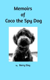 Memoirs of Coco the Spy Dog book cover