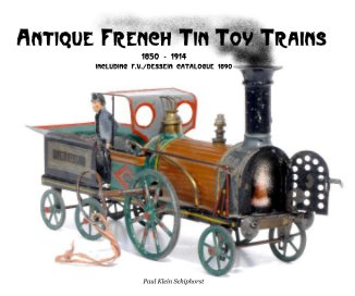 Antique French Tin Toy Trains - small book cover