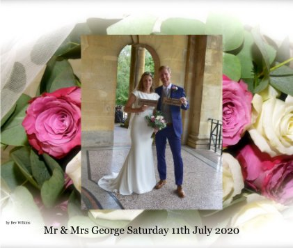Mr Mrs George Wedding Saturday 11th July 2020 book cover