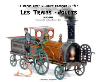 Les Trains-Jouets 25x20 cm book cover