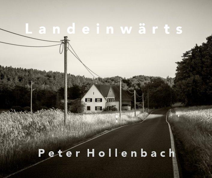 Landeinwärts  SW part II 25x20 quer nach Peter Hollenbach anzeigen