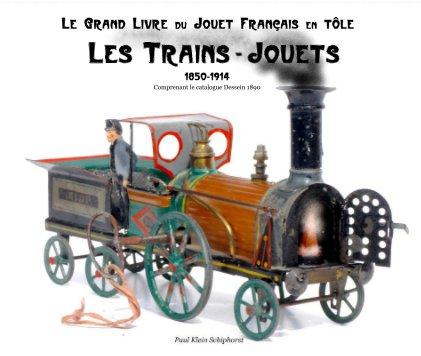 Les Trains-Jouets - de luxe 33x28 cm book cover