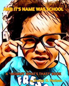 And It's Name Was School book cover