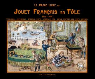 Le Grand Livre du Jouet Français 25x20 book cover
