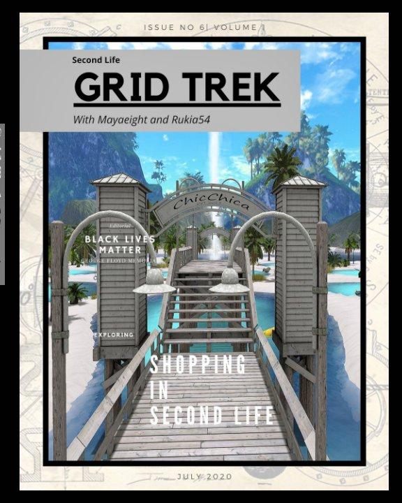 View Grid Trek Magazine July 2020 by Mayaeight, Rukia54 editor