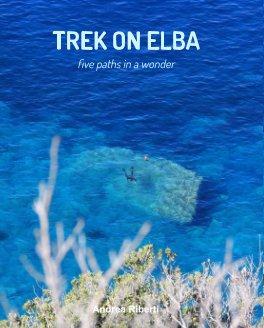 Trek On Elba book cover