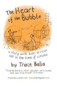 The Heart of the Bubble book cover