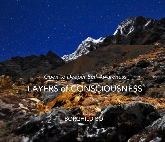 View Layers of Consciousness by Borghild Bø