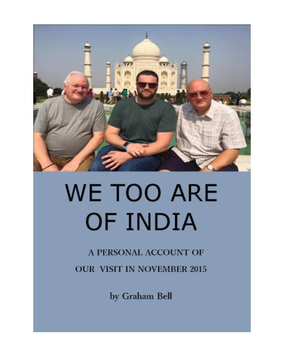 View We, Too, Are of India by Graham Bell