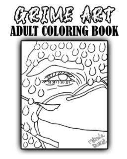 Grime Art Coloring Book book cover