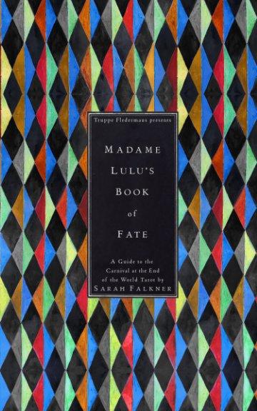 Visualizza Madame Lulu's Book of Fate di Falkner, Kahn, and Selesnick