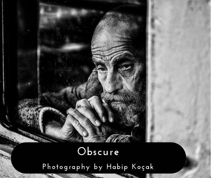 View Obscure by Habip Koçak