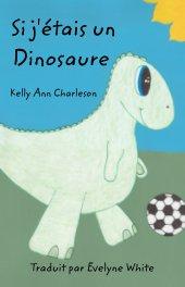 Si j'étais un Dinosaure book cover