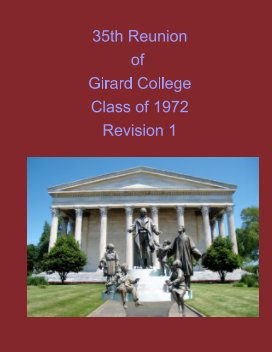 35th Reunion of Girard College Class of 1972 Revision 1 book cover