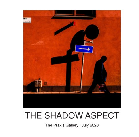 View The Shadow Aspect by Praxis Gallery