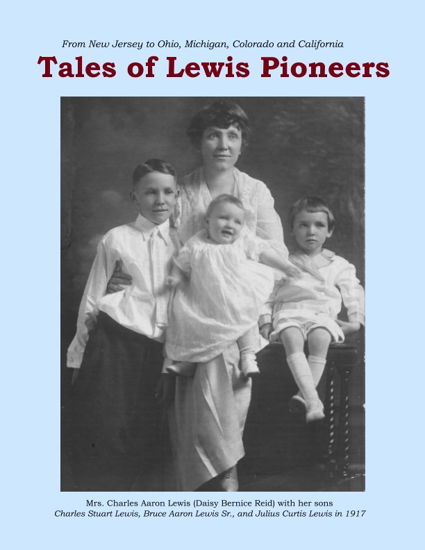 View Tales of Lewis Pioneers by Bruce A Lewis II